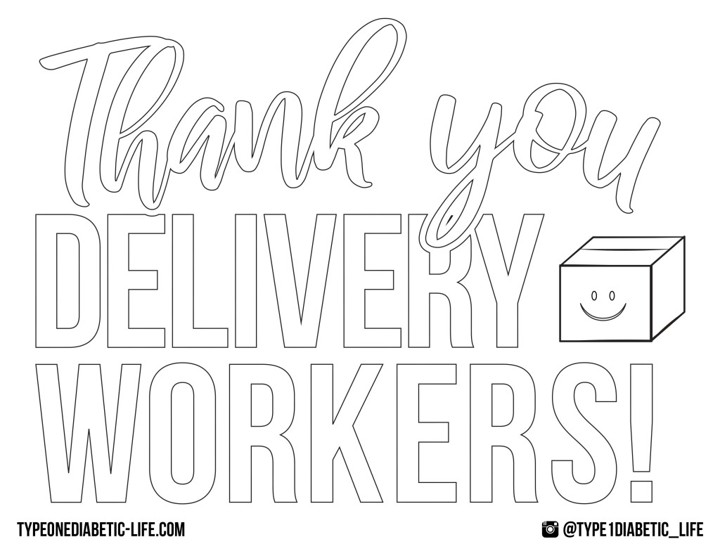 Delivery Workers - Thank you door or window sign by @type1diabetic_life. Print and have your child color it in!