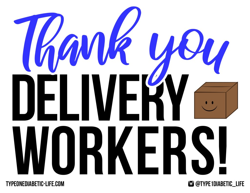 Delivery Workers - Thank you door or window sign by @type1diabetic_life